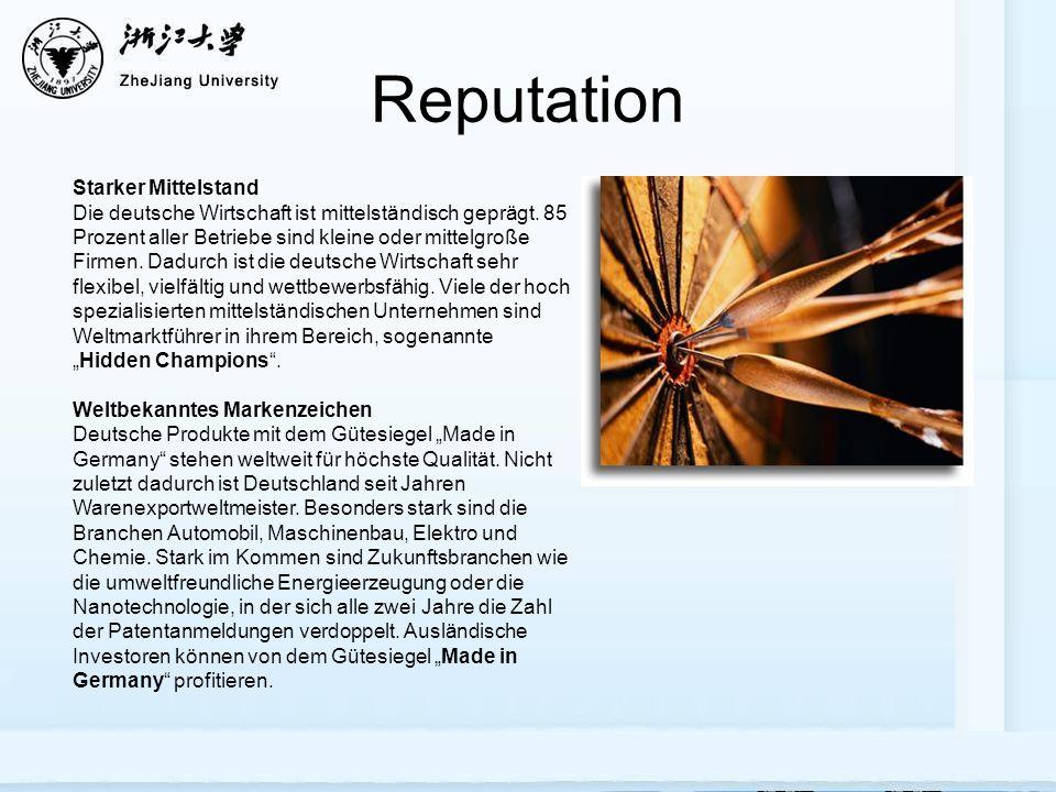 Reputation Starker Mittelstand Die deutsche Wirtschaft ist mittelständisch geprägt.