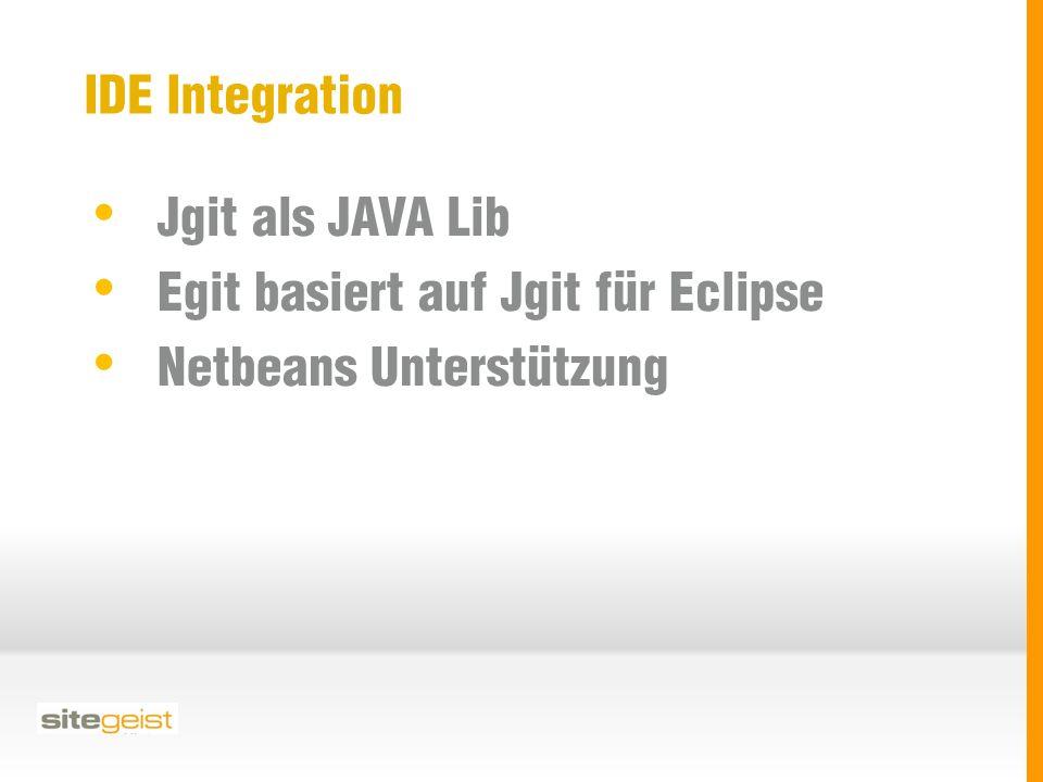 IDE Integration Jgit als JAVA Lib Egit basiert auf Jgit für Eclipse Netbeans Unterstützung