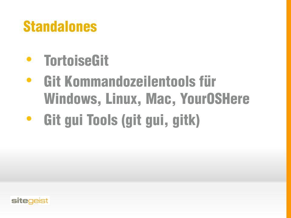 Standalones TortoiseGit Git Kommandozeilentools für Windows, Linux, Mac, YourOSHere Git gui Tools (git gui, gitk)