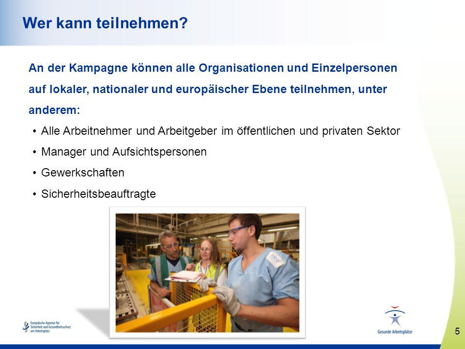 6 www.healthy-workplaces.eu So können Sie sich beteiligen Kostenlose Informationen und Materialien zur Kampagne Alle Materialien sind in 24 Sprachen verfügbar.