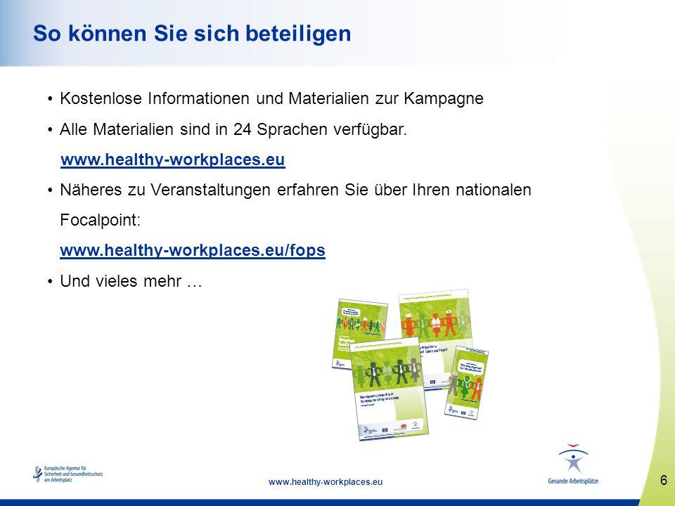 7 www.healthy-workplaces.eu Europäischer Wettbewerb für gute praktische Lösungen Zwei Kategorien Arbeitsstätten mit weniger als 100 Beschäftigten Arbeitsstätten mit 100 oder mehr Beschäftigten Gewinnerauswahl anhand der über die nationalen Focalpoints eingereichten Beiträge http://osha.europa.eu/de/about/competitions