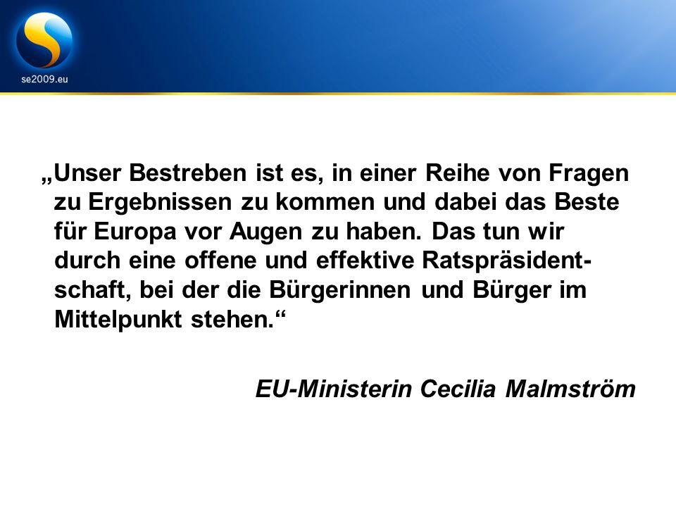 """""""Unser Bestreben ist es, in einer Reihe von Fragen zu Ergebnissen zu kommen und dabei das Beste für Europa vor Augen zu haben."""