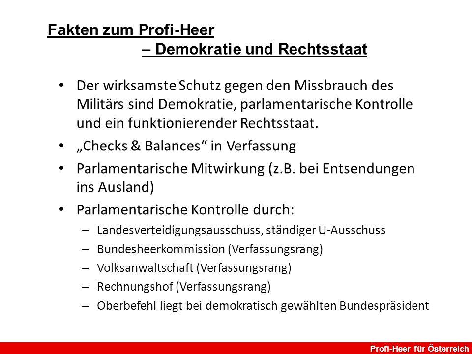 """Der wirksamste Schutz gegen den Missbrauch des Militärs sind Demokratie, parlamentarische Kontrolle und ein funktionierender Rechtsstaat. """"Checks & Ba"""