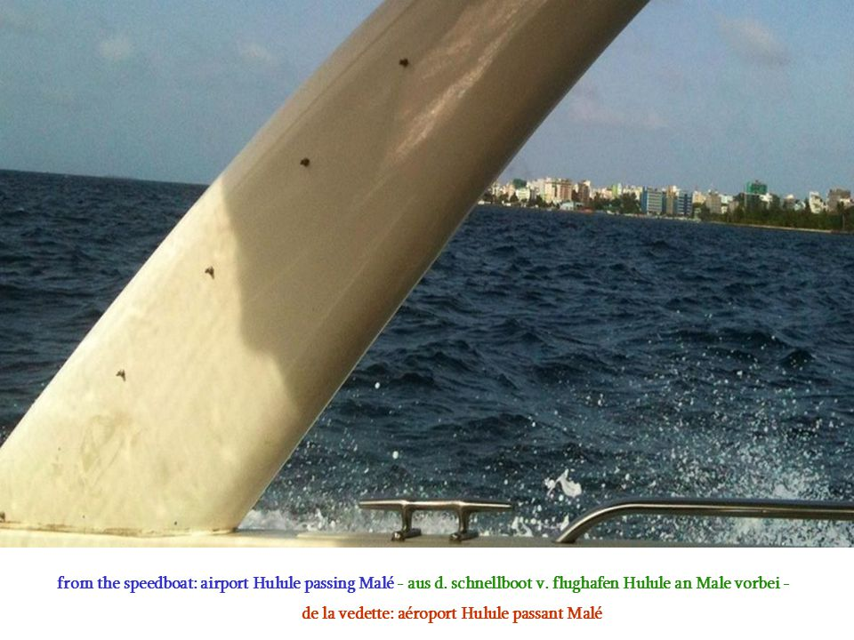 from the speedboat: airport Hulule passing Malé - aus d.