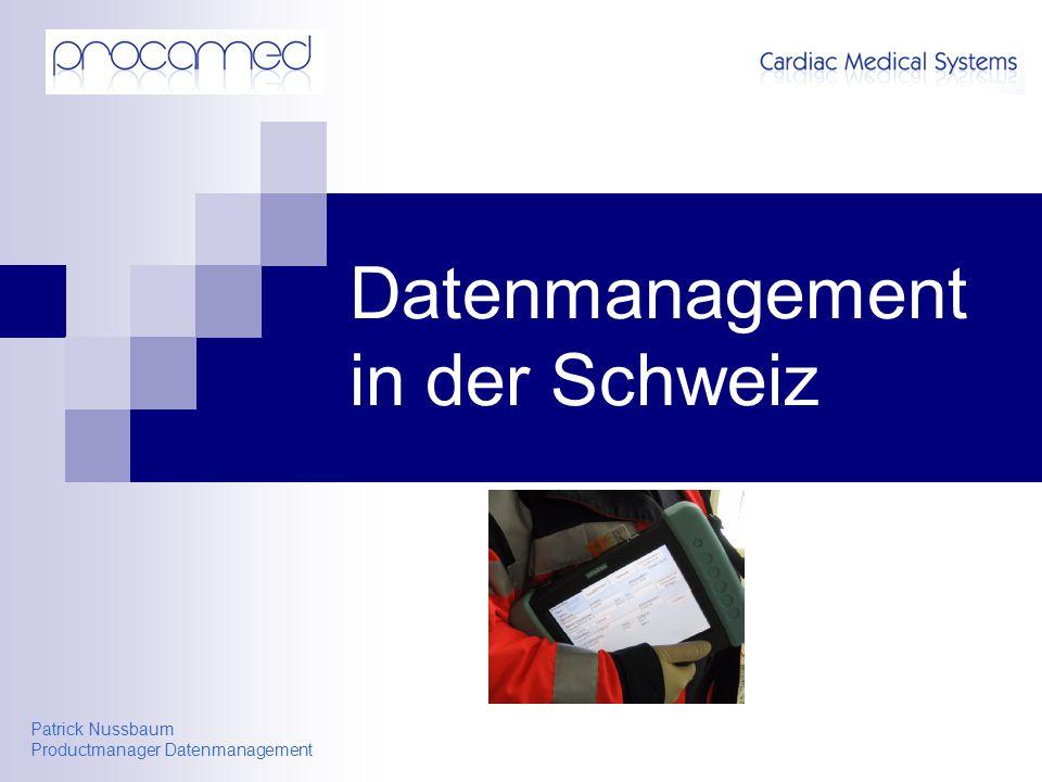 Patrick Nussbaum Productmanager Datenmanagement Datenmanagement in der Schweiz
