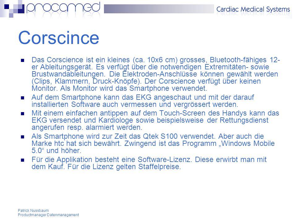 Patrick Nussbaum Productmanager Datenmanagement Corscince Das Corscience ist ein kleines (ca.
