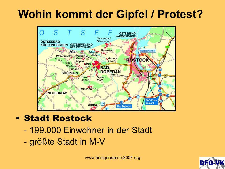 www.heiligendamm2007.org Stadt Rostock - 199.000 Einwohner in der Stadt - größte Stadt in M-V Wohin kommt der Gipfel / Protest