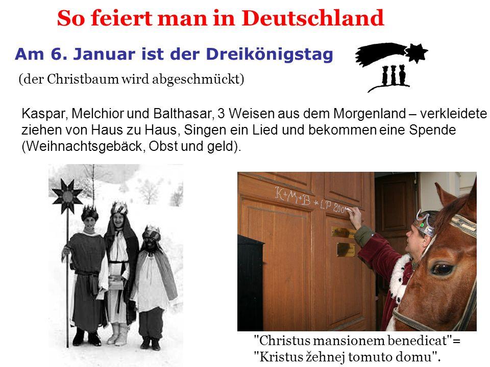 So feiert man in Deutschland Am 6. Januar ist der Dreikönigstag