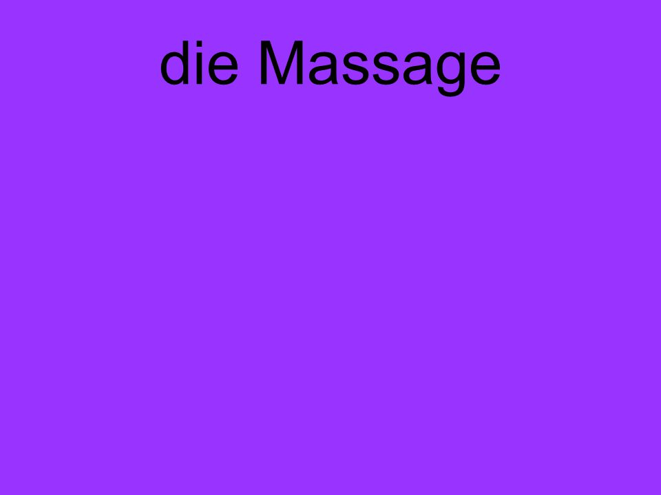 die Massage