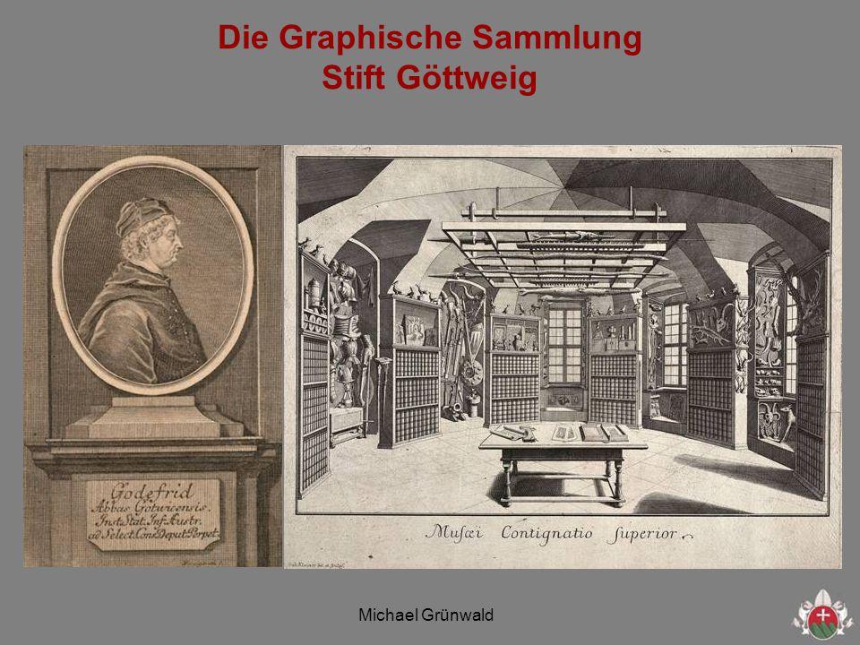 Michael Grünwald Die Graphische Sammlung Stift Göttweig