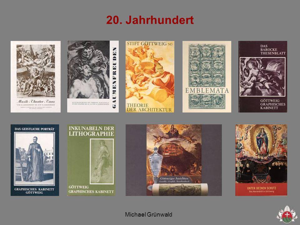 Michael Grünwald 20. Jahrhundert