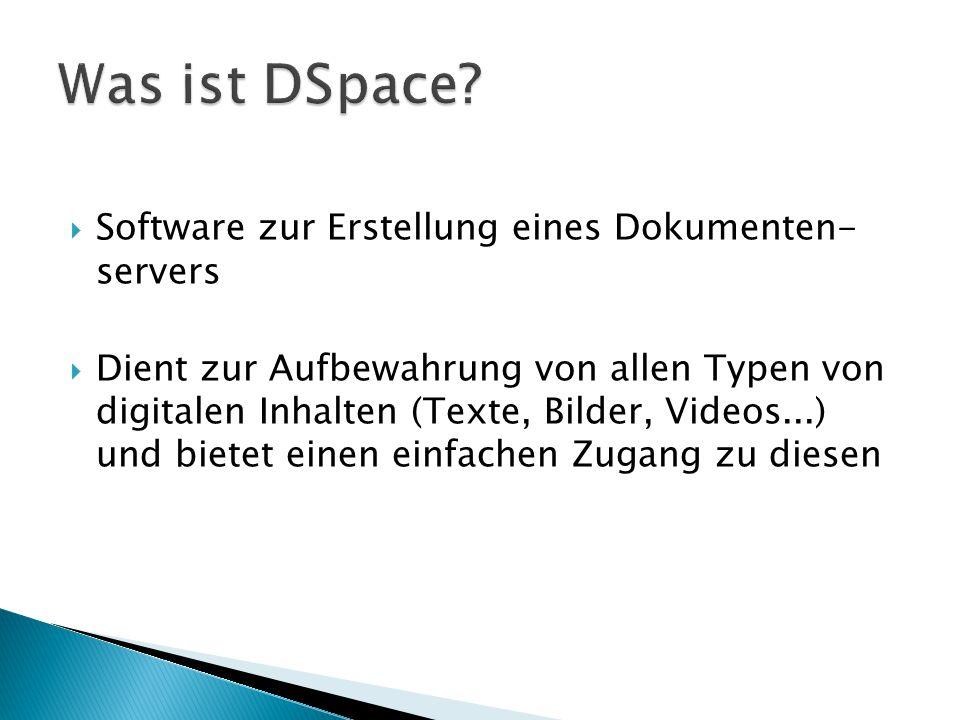  Software zur Erstellung eines Dokumenten- servers  Dient zur Aufbewahrung von allen Typen von digitalen Inhalten (Texte, Bilder, Videos...) und bie