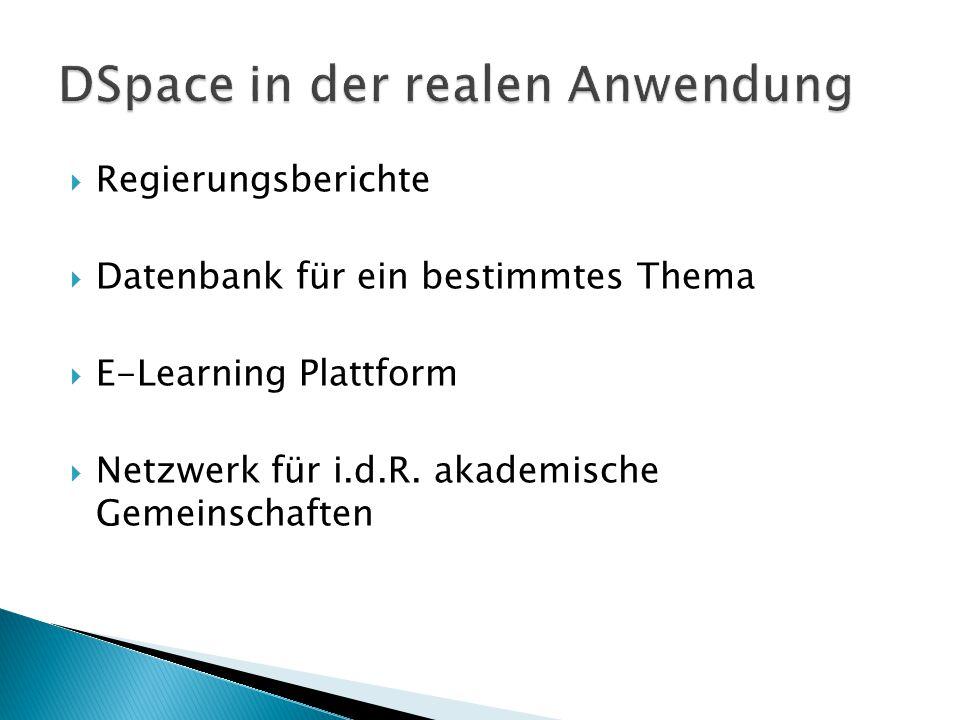  Regierungsberichte  Datenbank für ein bestimmtes Thema  E-Learning Plattform  Netzwerk für i.d.R.
