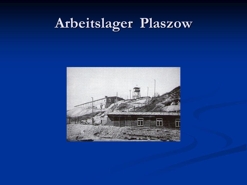 Arbeitslager Plaszow
