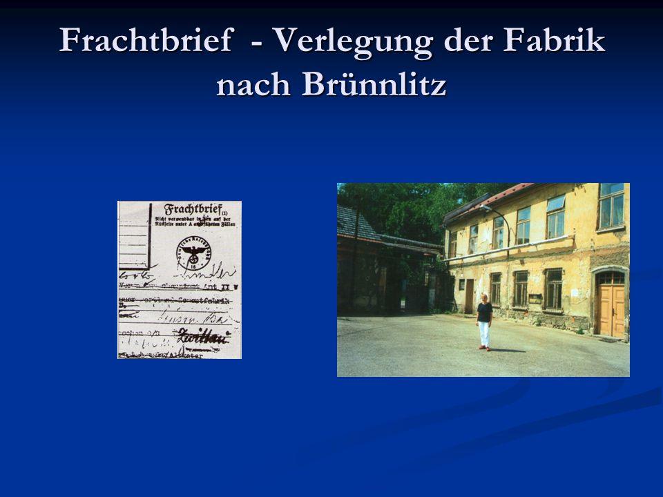 Frachtbrief - Verlegung der Fabrik nach Brünnlitz