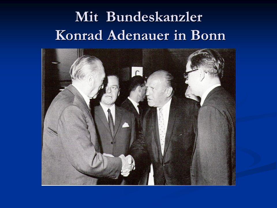 Mit Bundeskanzler Konrad Adenauer in Bonn