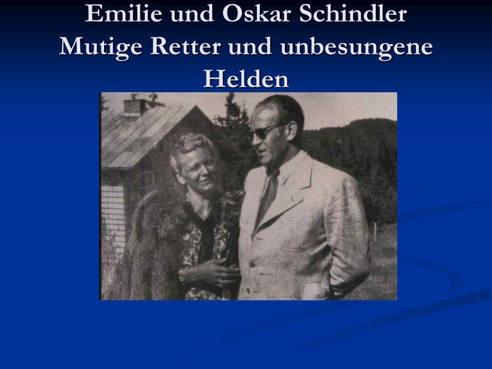 Emilie und Oskar Schindler Mutige Retter und unbesungene Helden