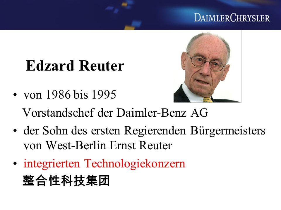 Edzard Reuter von 1986 bis 1995 Vorstandschef der Daimler-Benz AG der Sohn des ersten Regierenden Bürgermeisters von West-Berlin Ernst Reuter integrie
