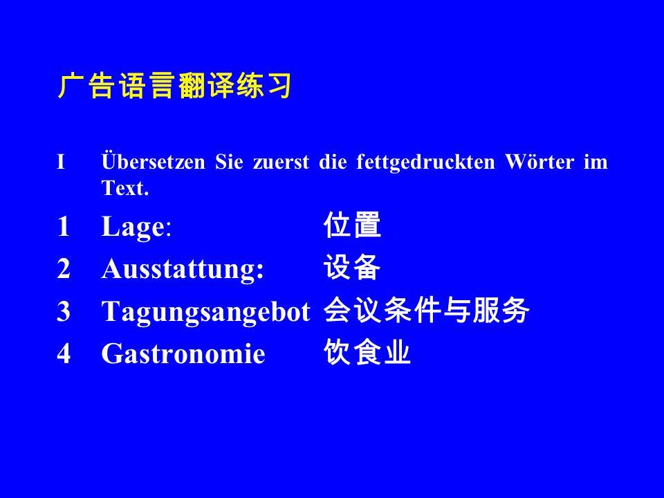 广告语言翻译练习 IÜbersetzen Sie zuerst die fettgedruckten Wörter im Text.