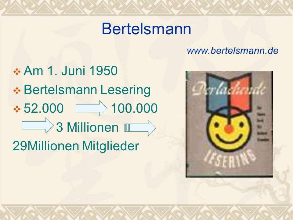 Bertelsmann www.bertelsmann.de  Am 1.