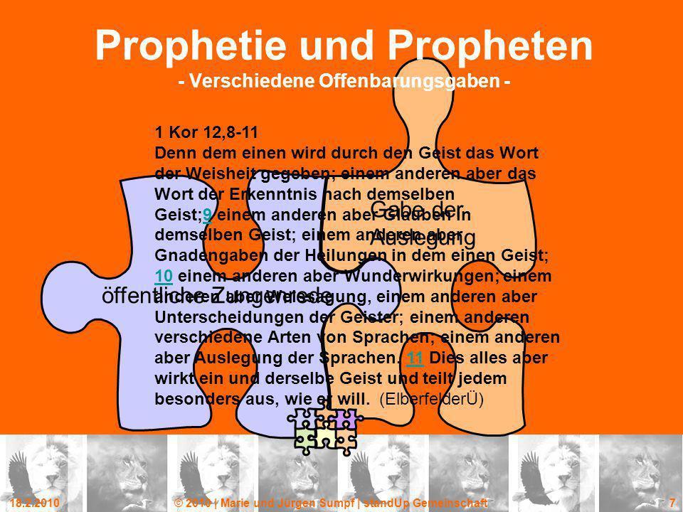 18.2.2010© 2010 | Marie und Jürgen Sumpf | standUp Gemeinschaft 7 öffentliche Zungenrede Gabe der Auslegung Prophetie und Propheten - Verschiedene Off