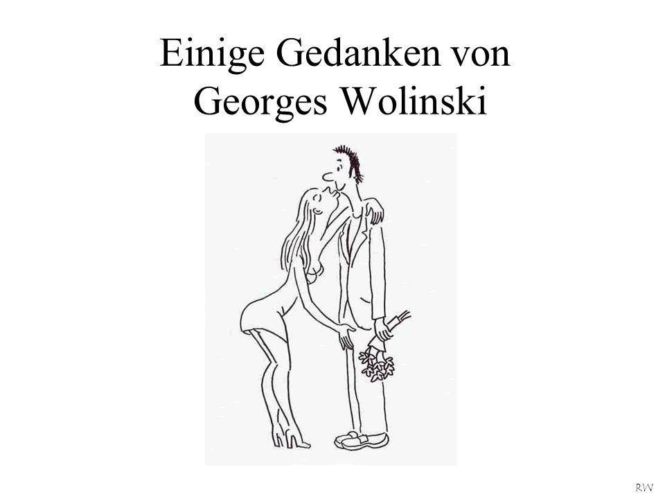 Einige Gedanken von Georges Wolinski RW