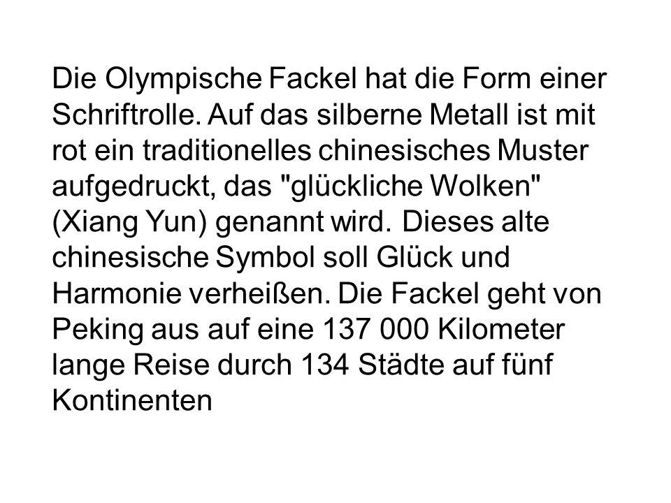 Die Olympische Fackel hat die Form einer Schriftrolle.