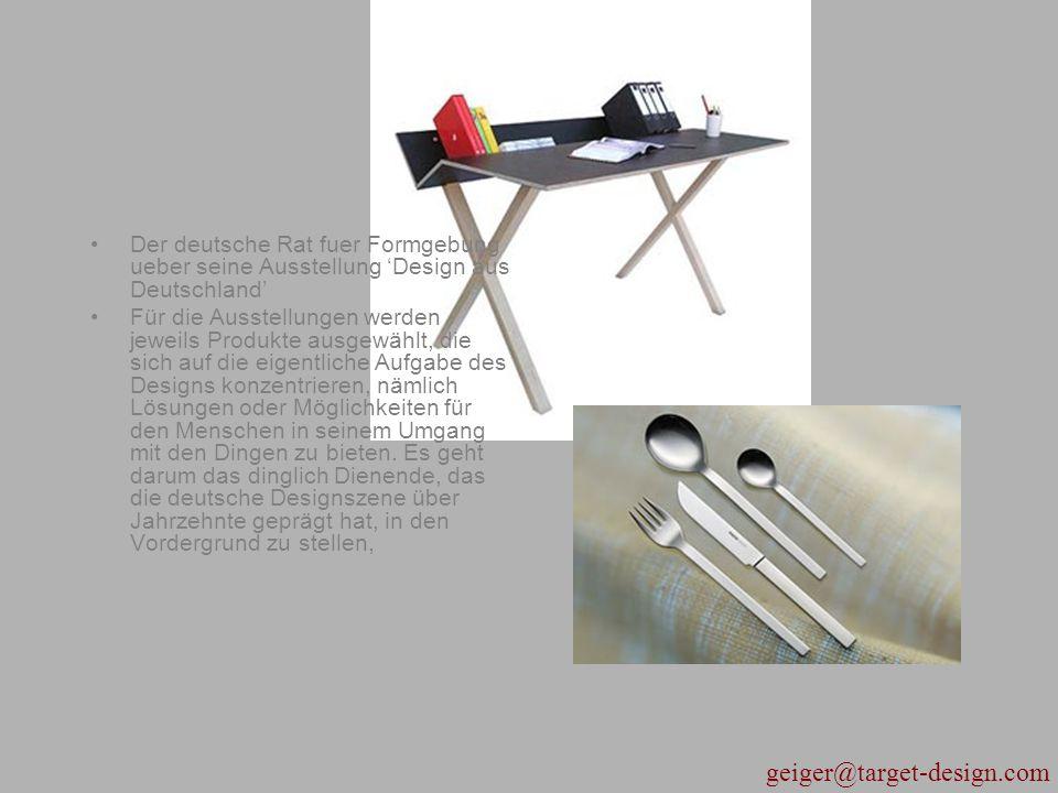 geiger@target-design.com Briefing, Information, Image board Package Sketches, Renderings Tape drawings, CAS Modeling Reverse Engineering Moque up Prototype