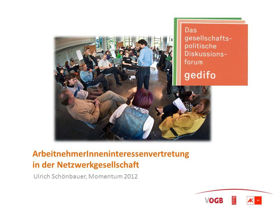 ArbeitnehmerInneninteressenvertretung in der Netzwerkgesellschaft Ulrich Schönbauer, Momentum 2012