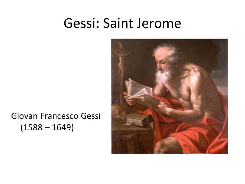 Gessi: Saint Jerome Giovan Francesco Gessi (1588 – 1649)