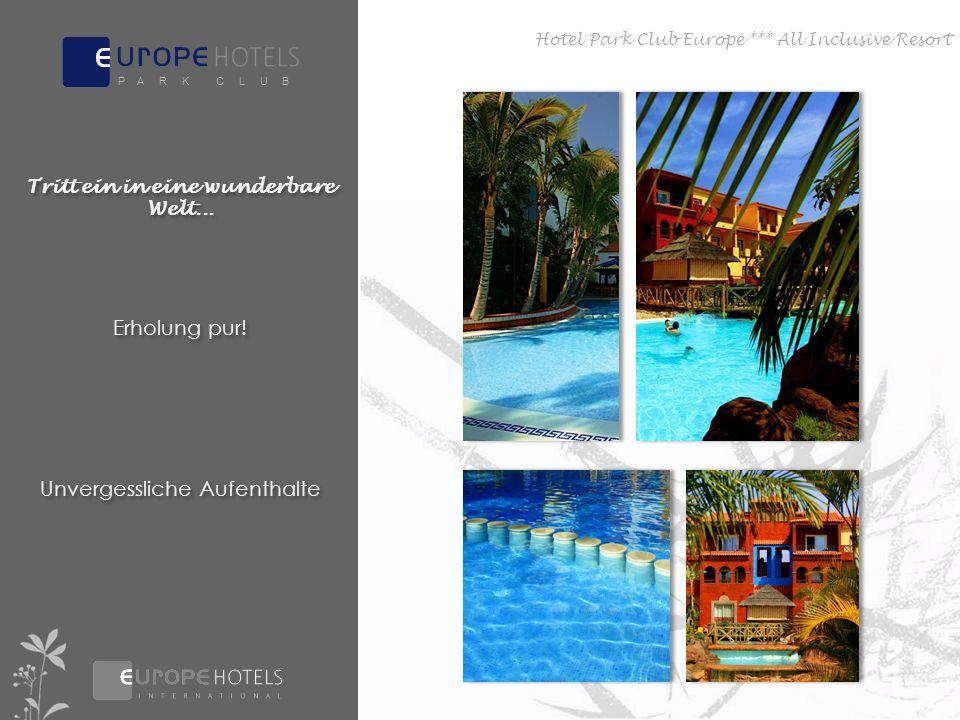 Entspannen Den Alltag vergessen Perfekt relaxen Hotel Park Club Europe *** All Inclusive Resort