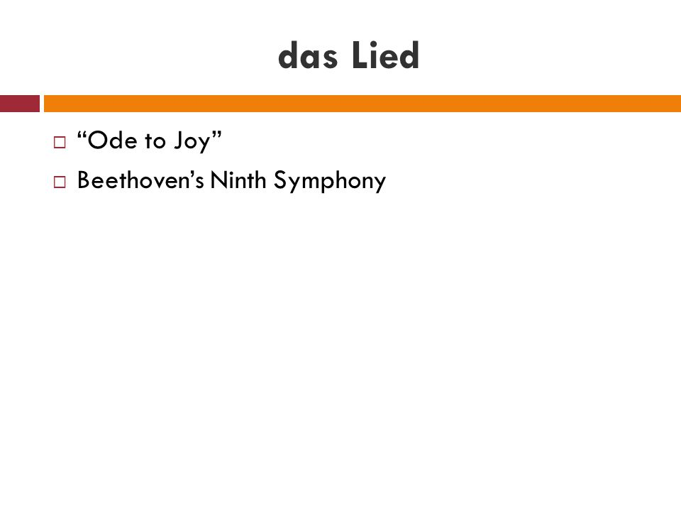 "das Lied  ""Ode to Joy""  Beethoven's Ninth Symphony"