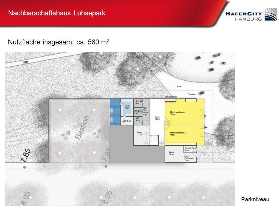 Nachbarschaftshaus Lohsepark Parkniveau Nutzfläche insgesamt ca. 560 m²