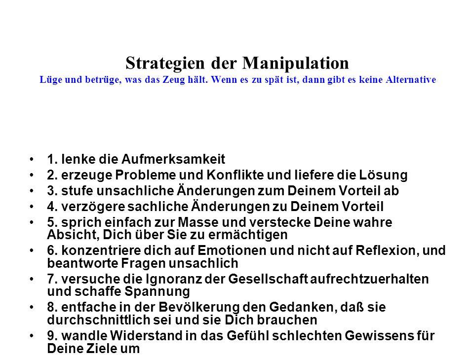 Strategien der Manipulation Lüge und betrüge, was das Zeug hält.