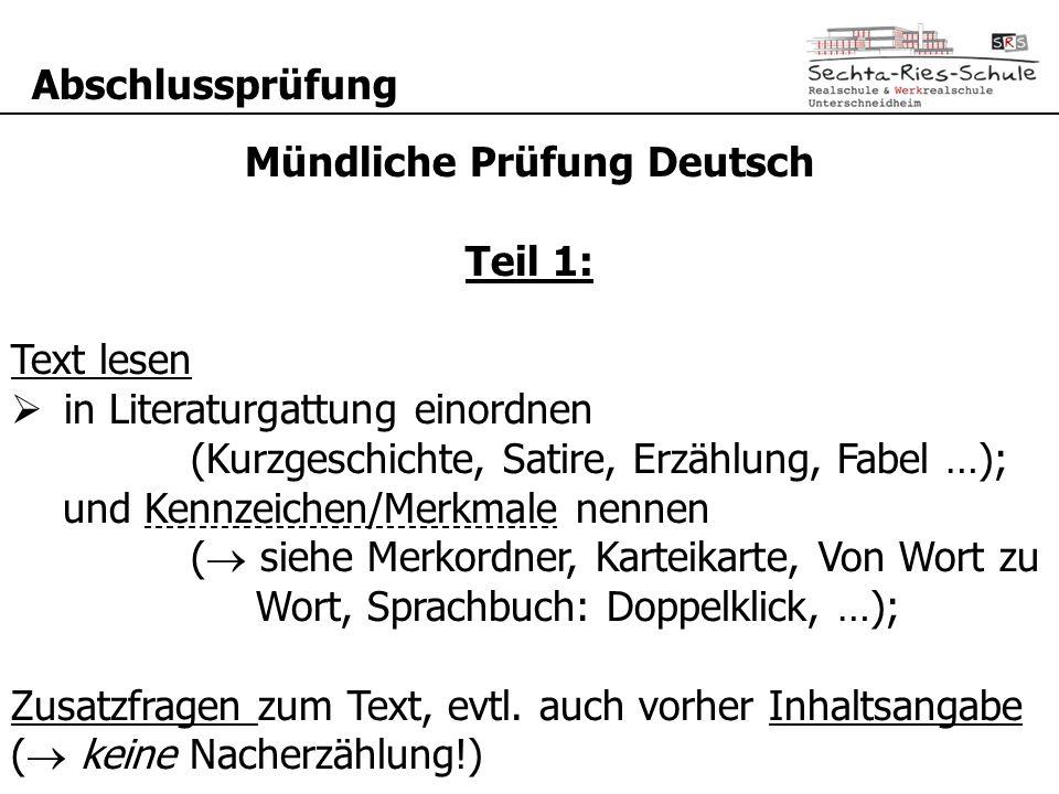 Abschlussprüfung Mündliche Prüfung Deutsch Teil 1: Text lesen  in Literaturgattung einordnen (Kurzgeschichte, Satire, Erzählung, Fabel …); und Kennze