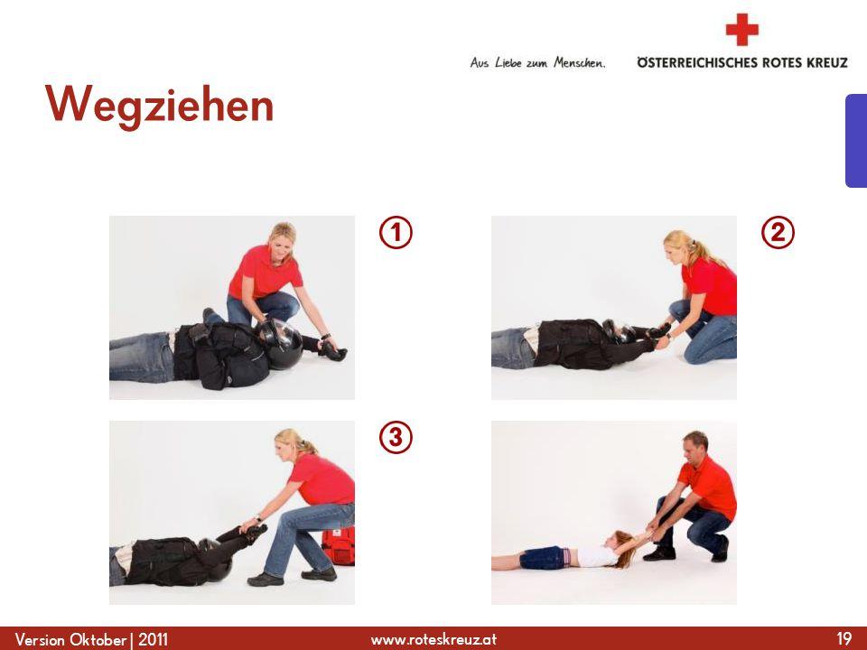 www.roteskreuz.at Version Oktober | 2011 Wegziehen 19