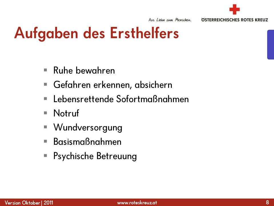 www.roteskreuz.at Version Oktober | 2011 Wenn ein Mensch reglos auf dem Boden liegt … 29