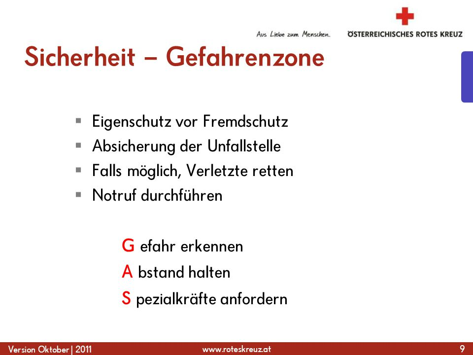 www.roteskreuz.at Version Oktober | 2011 Gefahrenzone – Verkehrsunfall 10