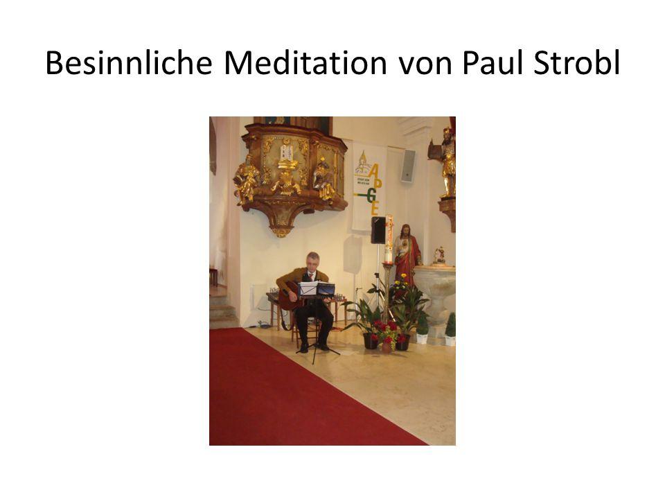 Besinnliche Meditation von Paul Strobl