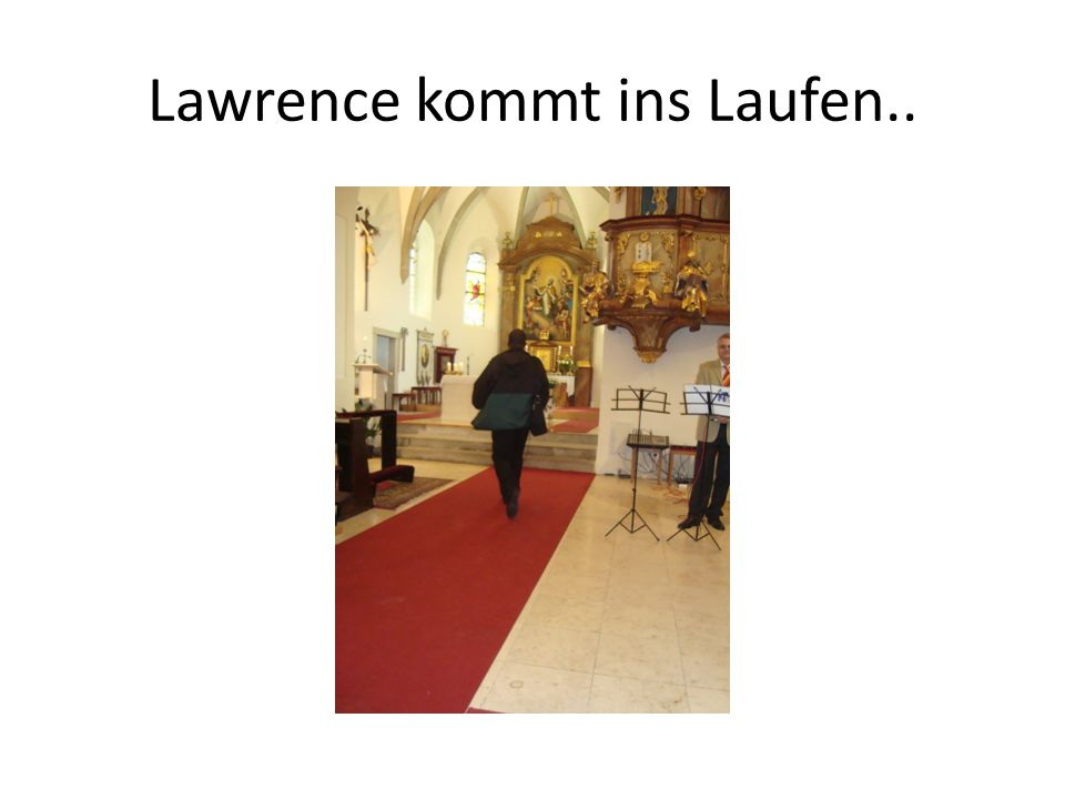 Lawrence kommt ins Laufen..