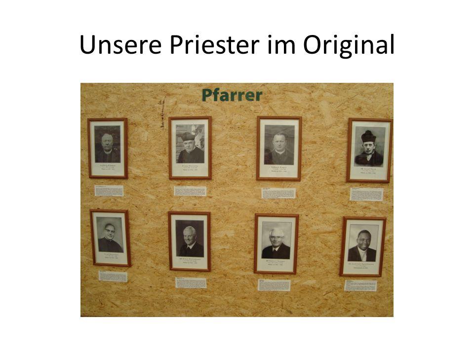 Unsere Priester im Original