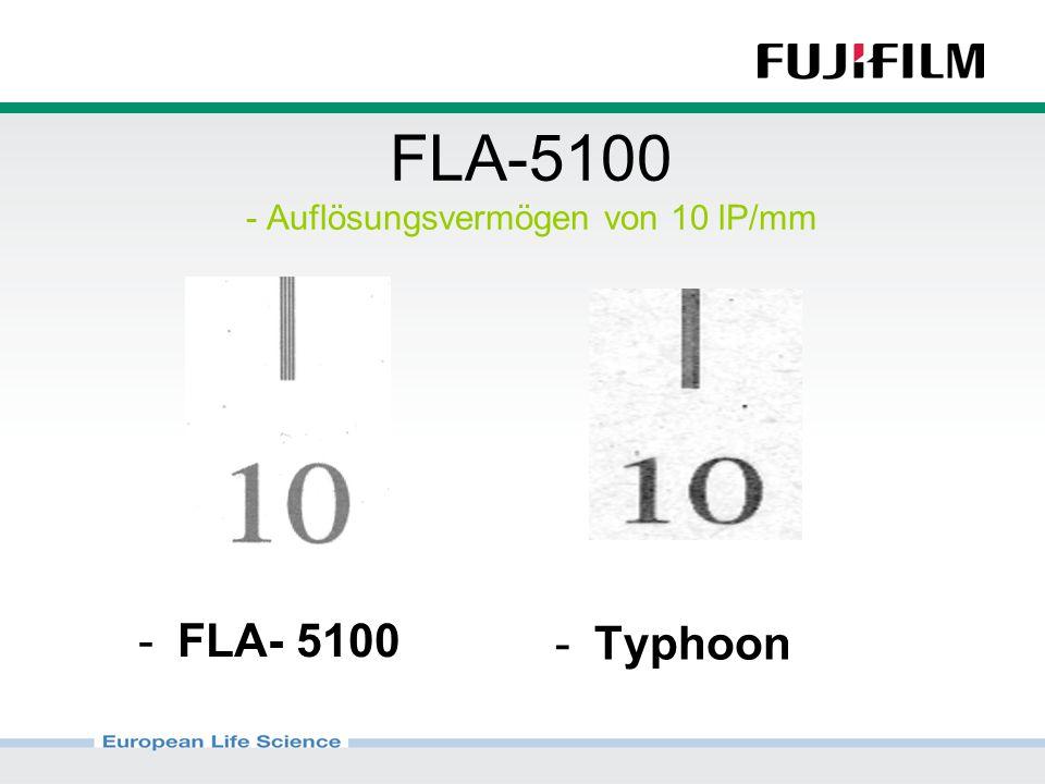 FLA-5100 - Auflösungsvermögen von 10 lP/mm -Typhoon -FLA- 5100