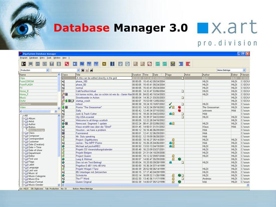 Key Features: Multifile-Handling Video-Unterstützung benutzerdefinierbare Felder und Masken Unterstützung von 24 bit / 96 kHz Audioformat (MultiREC2) Normalizing-Funktion integrierte Druckfunktion GUI-Modernisierung Auf- / Abwärtskompatibilität (2.x  3.x) gewährleistet V2.7 Feature Freeze, Support bis Ende 2006 Multimediale Content-Verwaltung Database Manager 3.0