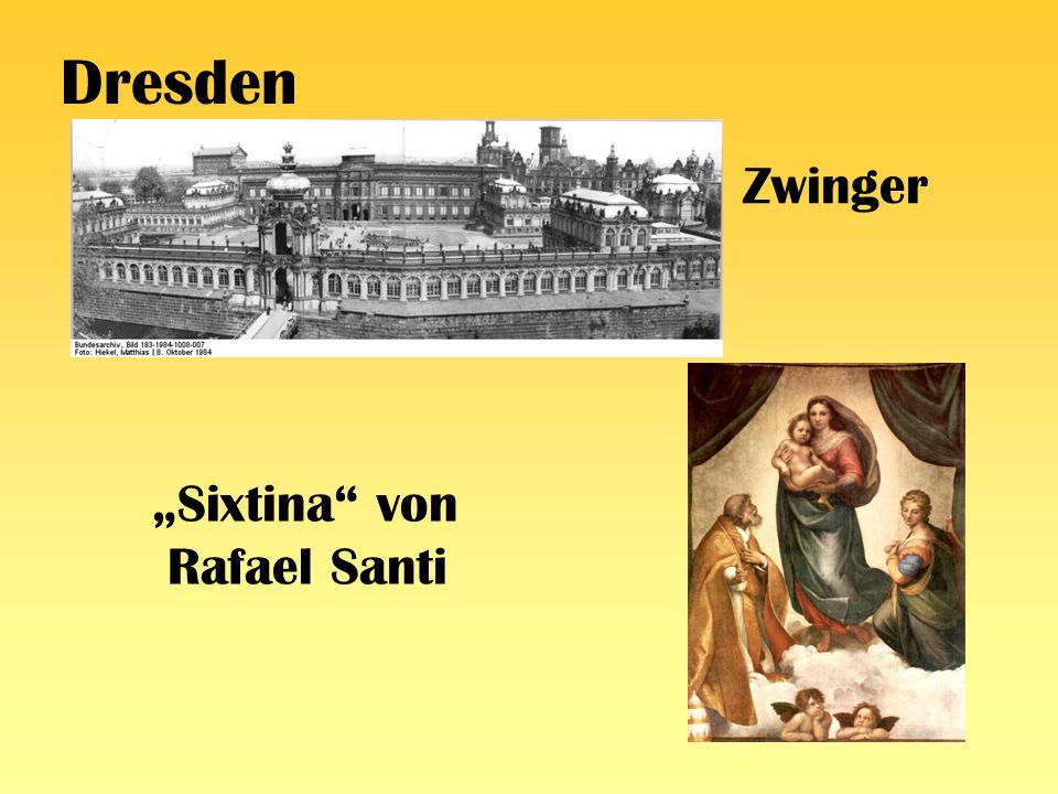 "Dresden Zwinger ""Sixtina von Rafael Santi"
