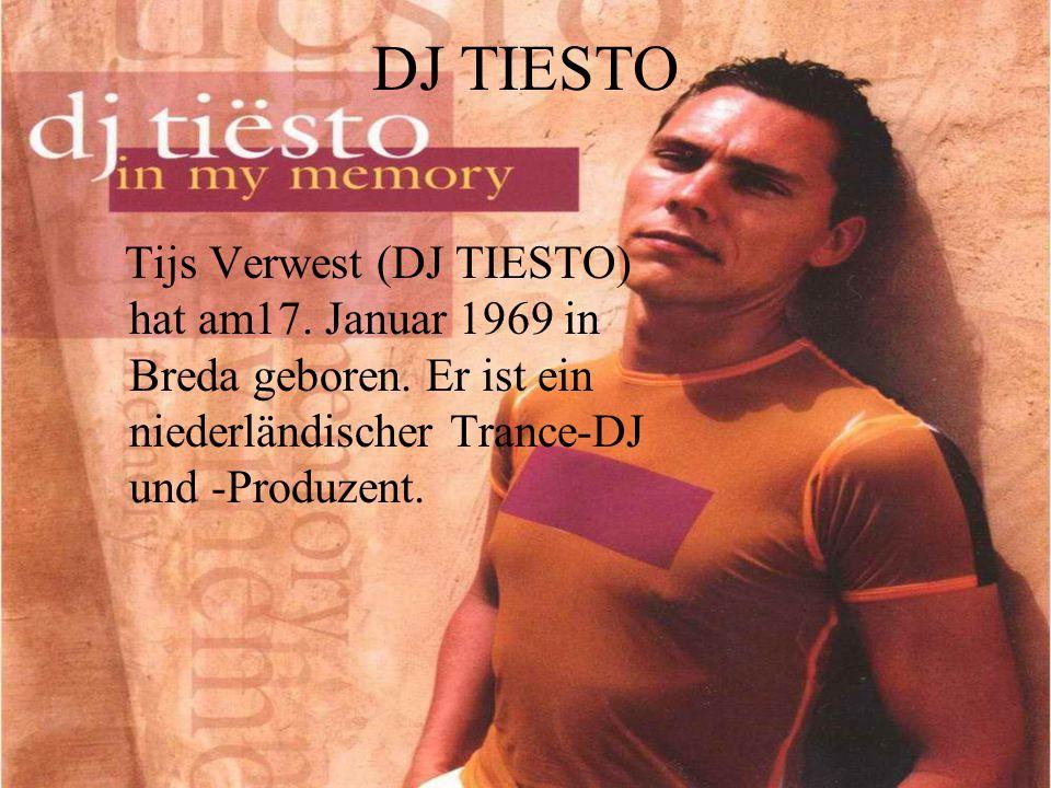 DJ TIESTO Tijs Verwest (DJ TIESTO) hat am17. Januar 1969 in Breda geboren. Er ist ein niederländischer Trance-DJ und -Produzent.