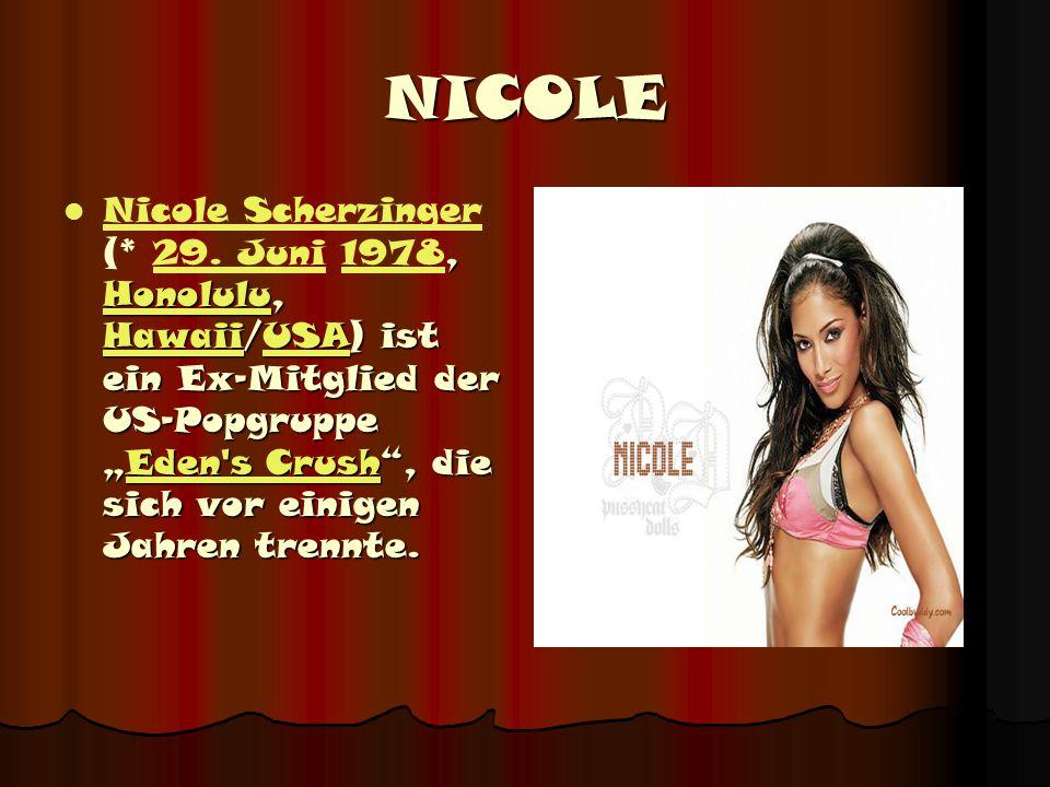 """NICOLE, Honolulu, Hawaii/USA) ist ein Ex-Mitglied der US-Popgruppe """"Eden s Crush , die sich vor einigen Jahren trennte."""