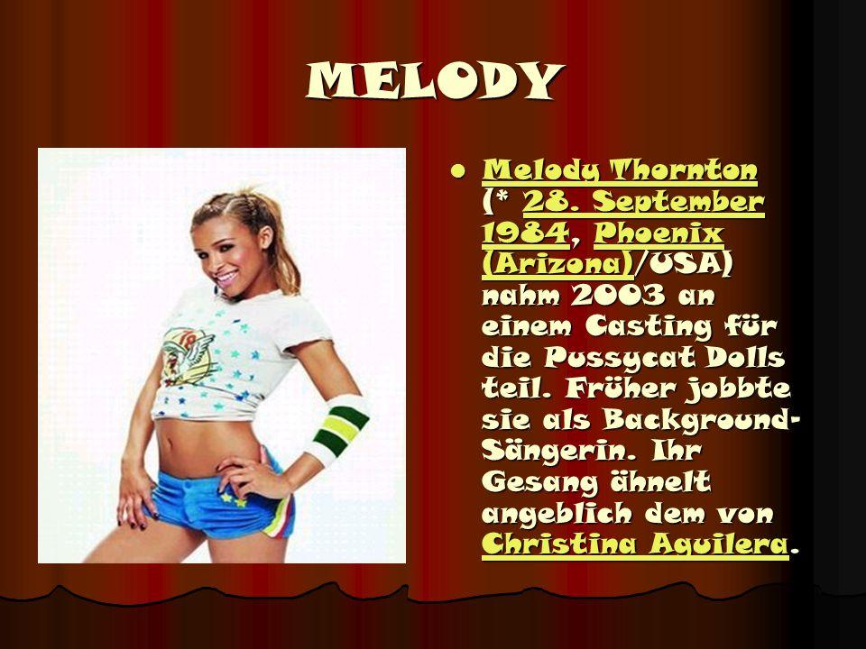 MELODY Melody Thornton (* 28.