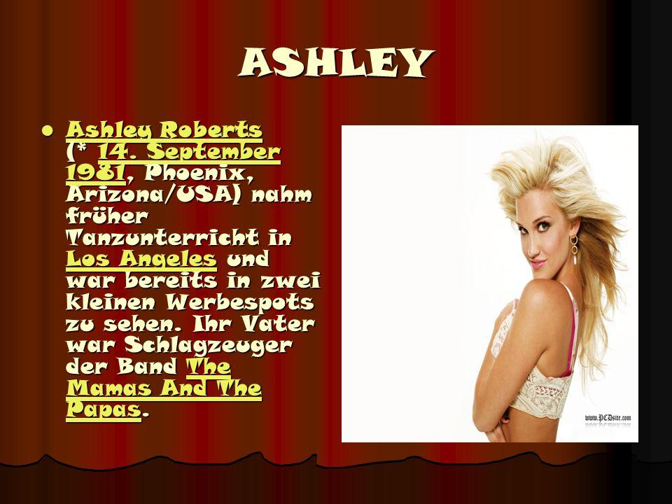 ASHLEY Ashley Roberts (* 14.