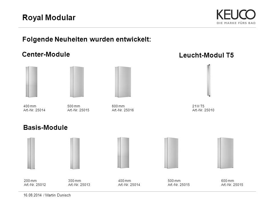 Folgende Neuheiten wurden entwickelt: Center-Module 400 mm Art.-Nr. 25014 500 mm Art.-Nr. 25015 600 mm Art.-Nr. 25016 Basis-Module 200 mm Art.-Nr. 250