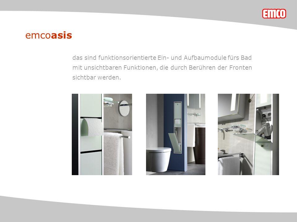 emcoasis das sind funktionsorientierte Ein- und Aufbaumodule fürs Bad mit unsichtbaren Funktionen, die durch Berühren der Fronten sichtbar werden.